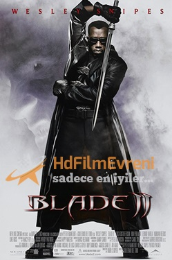Blade 2 – Bıçağın İki Yüzü 2 2002