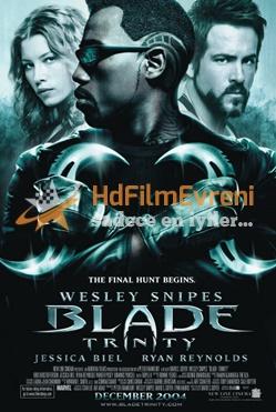 Blade 3 Trinity 2004 – Bıçağın İki Yüzü 3