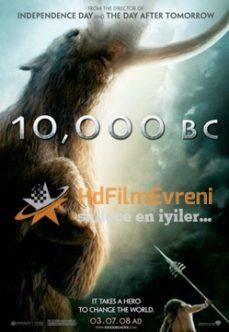 10,000 BC 2008 – M.Ö. 10,000