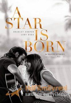 A Star Is Born 2018 – Bir Yıldız Doğuyor