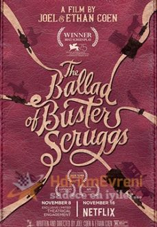 The Ballad of Buster Scruggs izle 2018