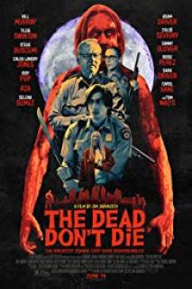 Ölüm Asla Ölmez – The Dead Dont Die 2019