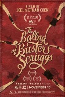 Vahşi Batı Hikayeleri – The Ballad of Buster Scruggs