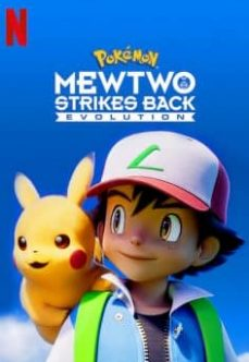 Pokemon: Mewtwo Strikes Back Evolution izle (2019)