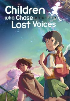 Children Who Chase Lost Voices – Kayıp Seslerin Peşinde